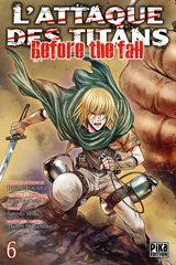 Couverture L'Attaque des Titans : Before the Fall, tome 6