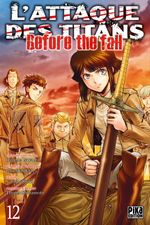 Couverture L'Attaque des Titans : Before the Fall, tome 12