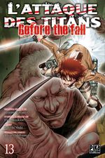 Couverture L'Attaque des Titans : Before the Fall, tome 13