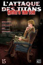 Couverture L'Attaque des Titans : Before the Fall, tome 15