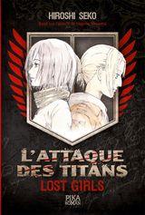 Couverture L'Attaque des Titans : Lost Girls
