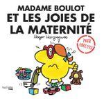 Couverture Madame Boulot et les joies de la maternité