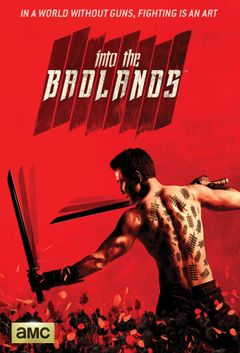 Affiche Into the Badlands
