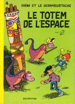 Couverture Le Totem de l'espace - Le Scrameustache, tome 4