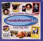 Pochette FriendsReunited.co.uk: 42 Classroom Classics From the 80s