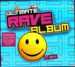 Pochette The Ultimate Rave Album