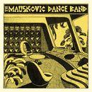 Pochette The Mauskovic Dance Band