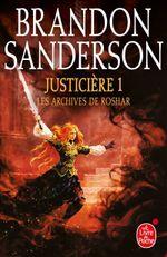 Couverture Justicière, Volume 1 (Les Archives de Roshar, Tome 3)