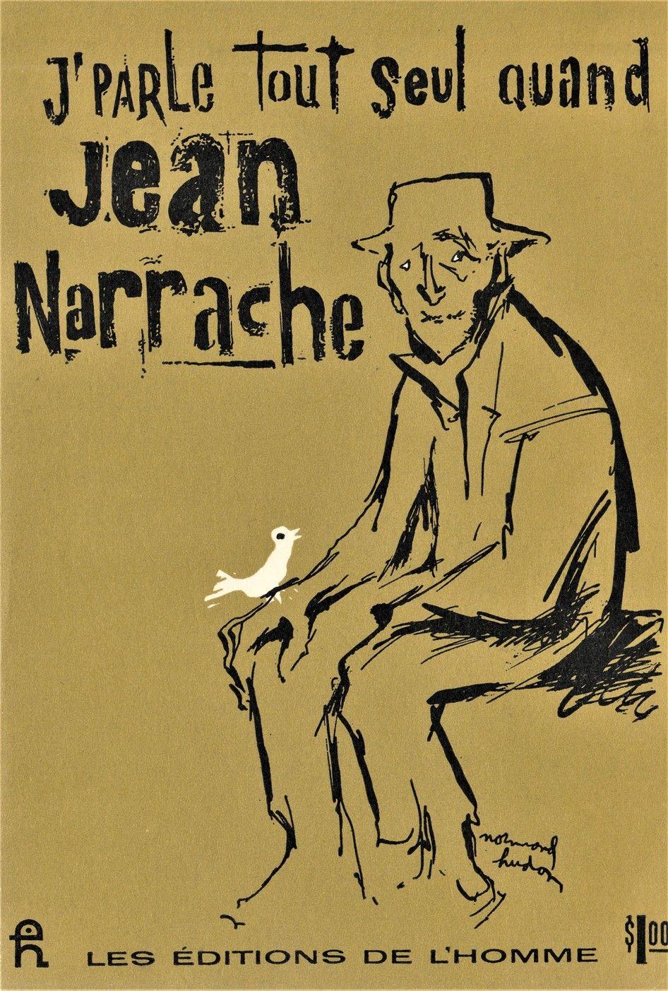 J'parle tout seul quand Jean Narrache - Émile Coderre
