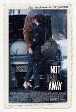 Affiche Not Fade Away