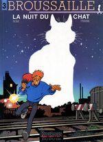 Couverture La Nuit du chat - Broussaille, tome 3