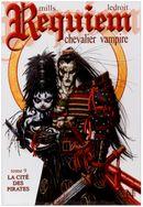 Couverture La Cité des pirates - Requiem, chevalier vampire, tome 9