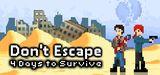 Jaquette Don't Escape - 4 Days to Survive