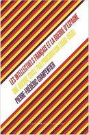 Couverture Une guerre civile par procuration : les Intellectuels français et la Guerre d'Espagne