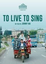 Affiche To Live to Sing