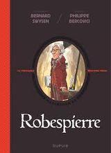 Couverture Robespierre - La véritable histoire vraie, tome 4