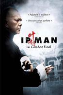 Affiche Ip Man : Le Combat final
