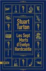 Couverture Les Sept Morts d'Evelyn Hardcastle
