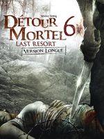 Affiche Détour mortel 6 : Last Resort