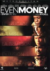 Affiche Even Money - L'enfer du jeu