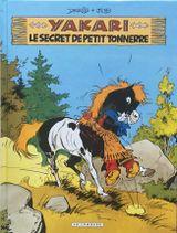Couverture Le Secret de Petit Tonnerre - Yakari, tome 6