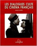 Couverture Les dialogues culte du cinéma français
