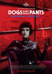 Affiche Dogs Don't Wear Pants