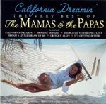 Pochette California Dreamin': The Very Best of The Mamas & The Papas