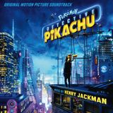 Pochette Pokémon Detective Pikachu: Original Motion Picture Soundtrack (OST)