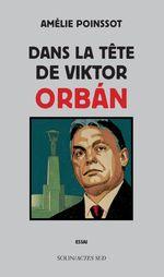 Couverture Dans la tête de Viktor Orban