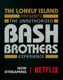 Affiche The Unauthorized Bash Brothers Experience