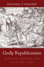 Couverture Godly Republicanism