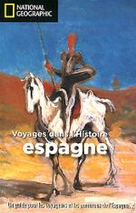 Couverture Voyages dans l'Histoire Espagne