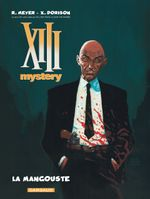 Couverture La Mangouste - XIII Mystery, tome 1