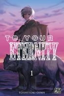 Couverture To Your Eternity, tome 1