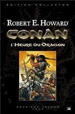 Couverture L'Heure du dragon - Conan : L'Intégrale, tome 2