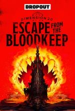 Affiche Dimension 20 - Escape From the Bloodkeep