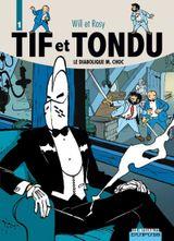Couverture Le Diabolique M. Choc - Tif et Tondu : L'Intégrale, tome 1