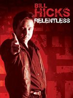 Affiche Bill Hicks : Relentless