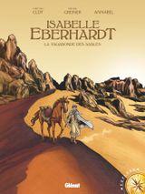 Couverture Isabelle Eberhardt : La Vagabonde des sables