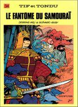 Couverture Le Fantôme du samouraï - Tif et Tondu, tome 34