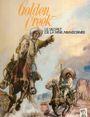Couverture Golden Creek, le secret de la mine abandonnée - Jerry Spring, tome 1