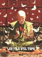 Couverture Abel - Les Fils d'El Topo, tome 2