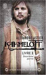 Couverture Kaamelott : Livre II - Texte intégral, deuxième partie
