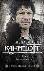 Couverture Kaamelott : Livre III - Texte intégral, deuxième partie