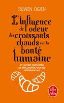 Couverture L'Influence de l'odeur des croissants chauds sur la bonté humaine