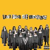 Pochette LIVE FAST DIE WHENEVER (EP)