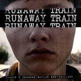 Pochette Runaway Train (Single)