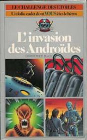 Couverture L'invasion des androïdes