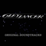 Pochette Gleylancer Original Soundtracks (OST)